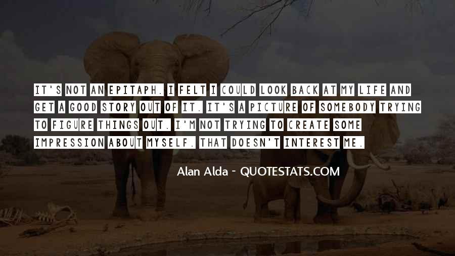 Good Impression Life Quotes #1203412