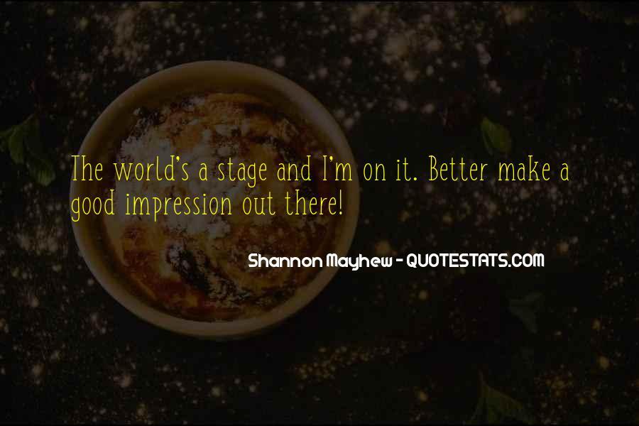 Good Impression Life Quotes #246255