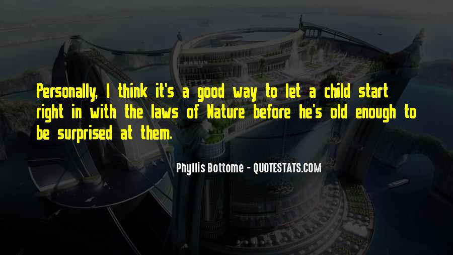 Good In Laws Quotes #841917