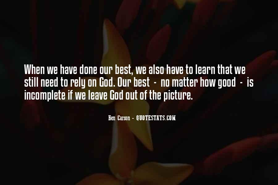 Good Is God Quotes #122313