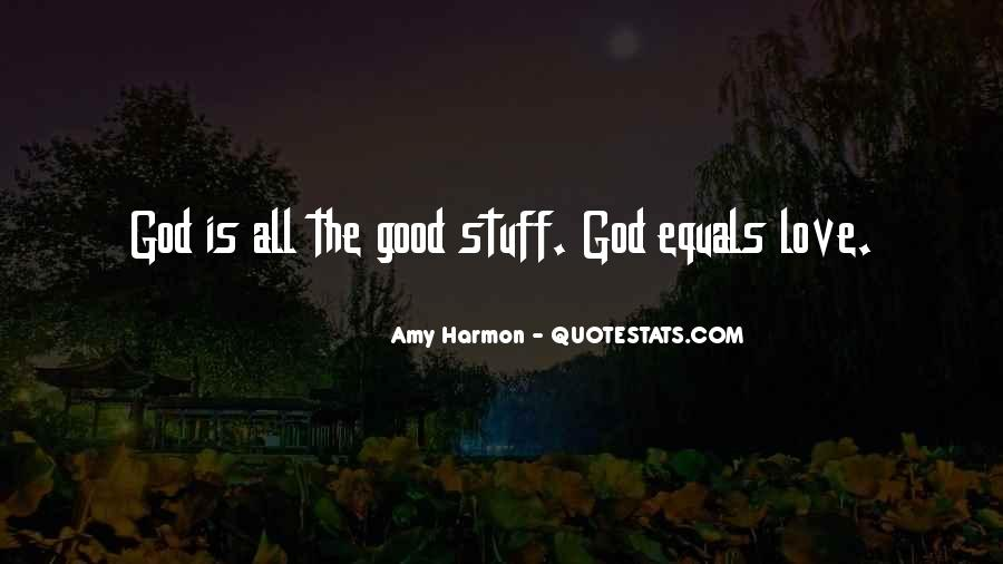 Good Is God Quotes #124263
