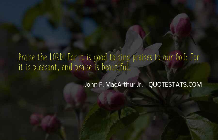 Good Is God Quotes #125102