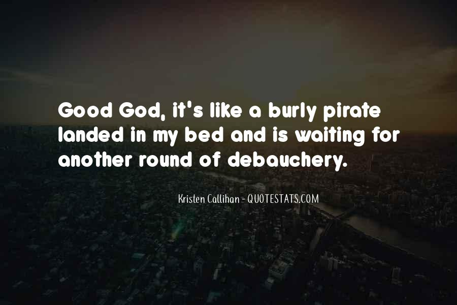 Good Is God Quotes #125815