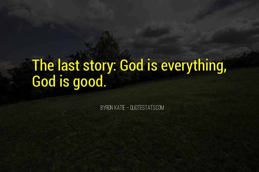 Good Is God Quotes #2052