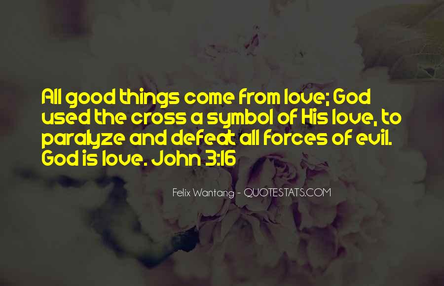Good Is God Quotes #20840