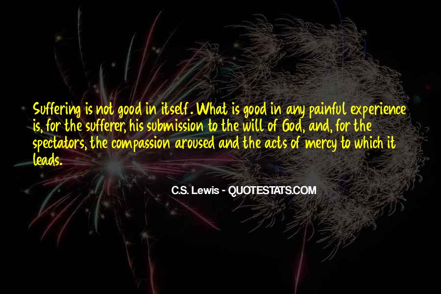 Good Is God Quotes #42430
