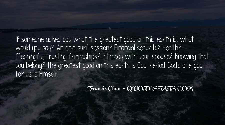 Good Is God Quotes #52831