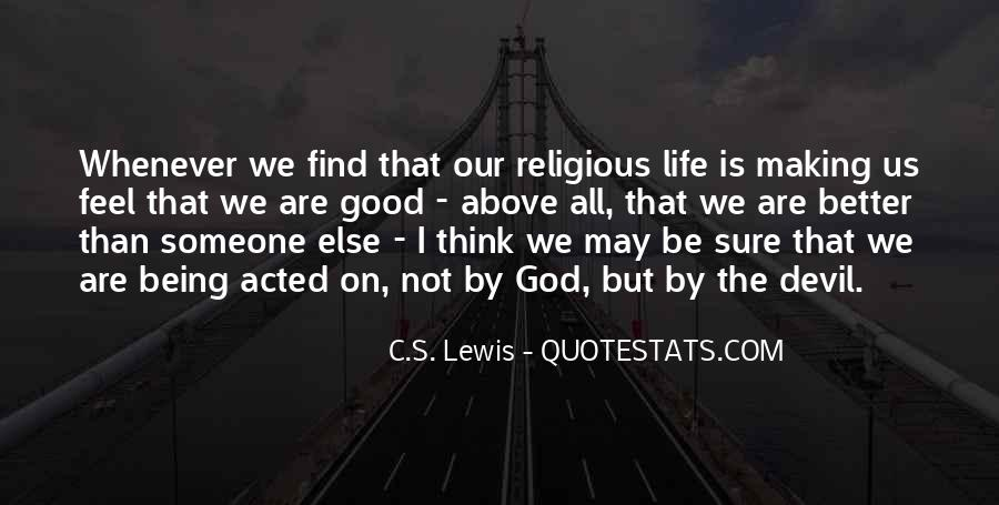 Good Is God Quotes #99595