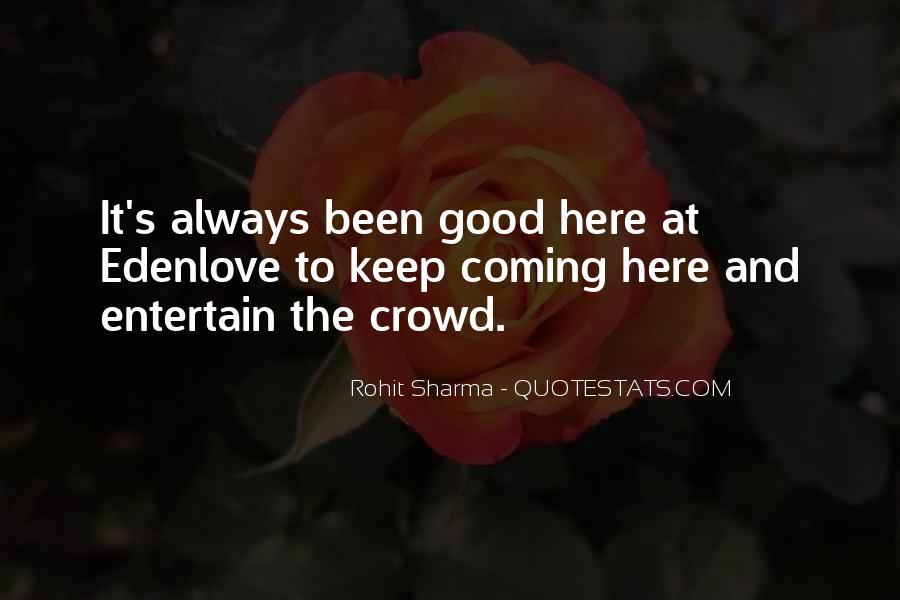 Good It Crowd Quotes #1245752