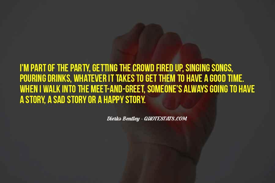 Good It Crowd Quotes #1268691