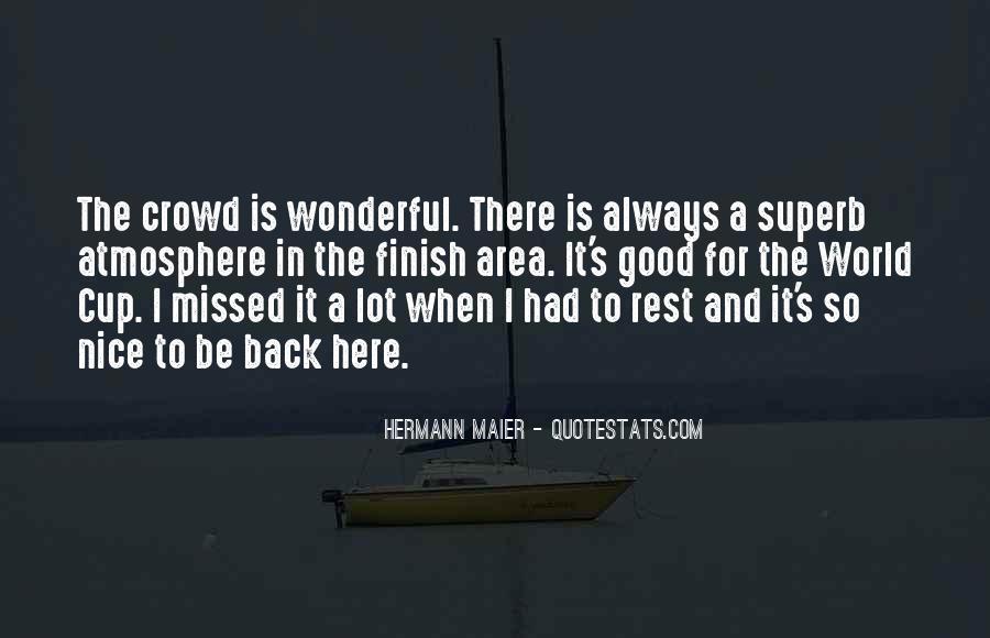 Good It Crowd Quotes #1463666