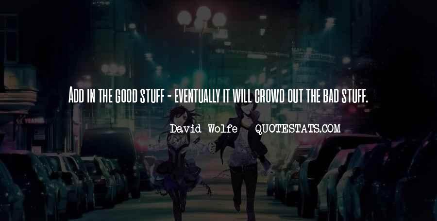 Good It Crowd Quotes #168400