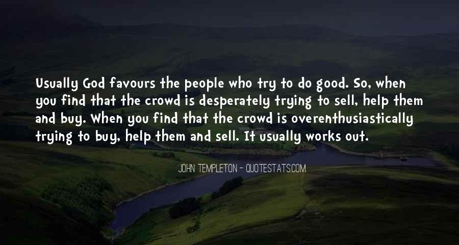 Good It Crowd Quotes #1790650