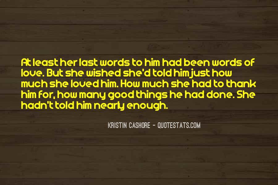 Good Last Words Quotes #352448