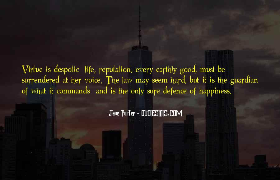 Good Law Of Life Quotes #1839899
