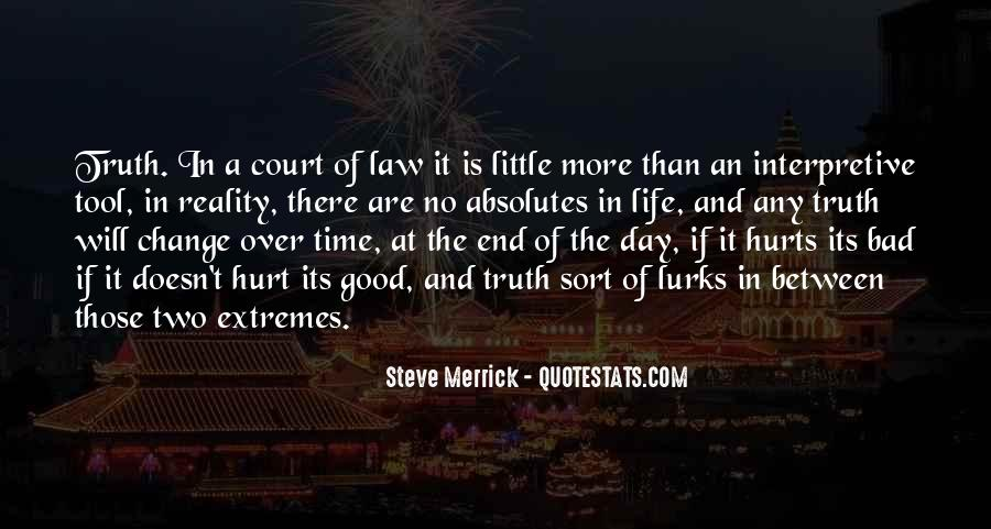 Good Law Of Life Quotes #1858316