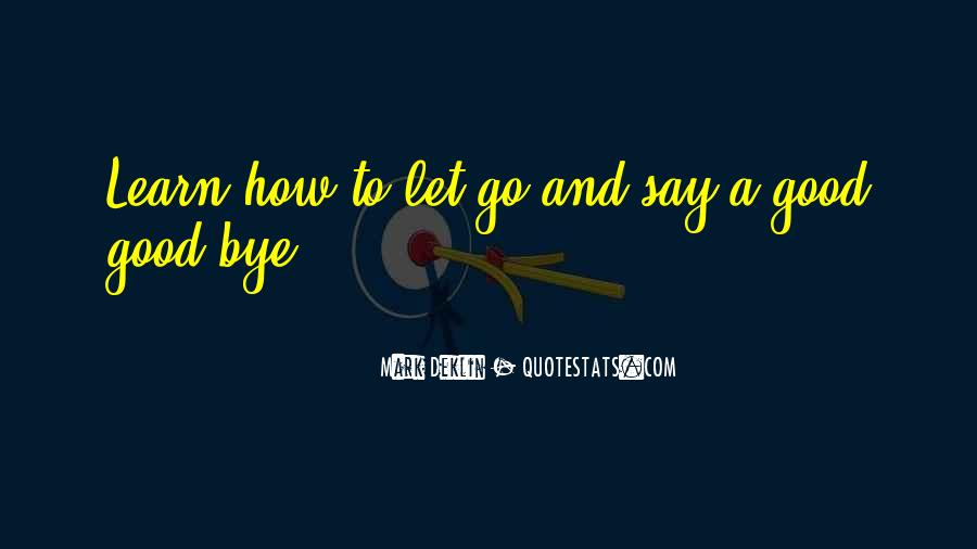 Good Let Go Quotes #146617