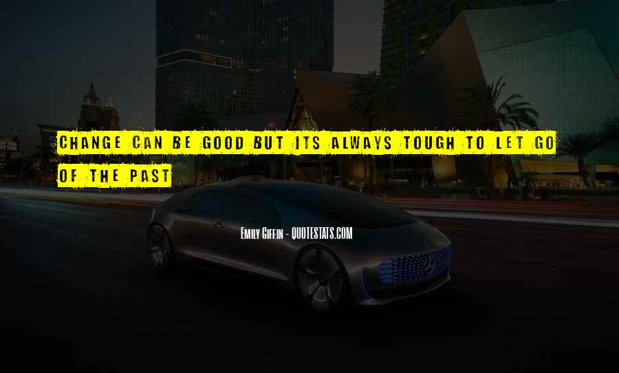 Good Let Go Quotes #348011