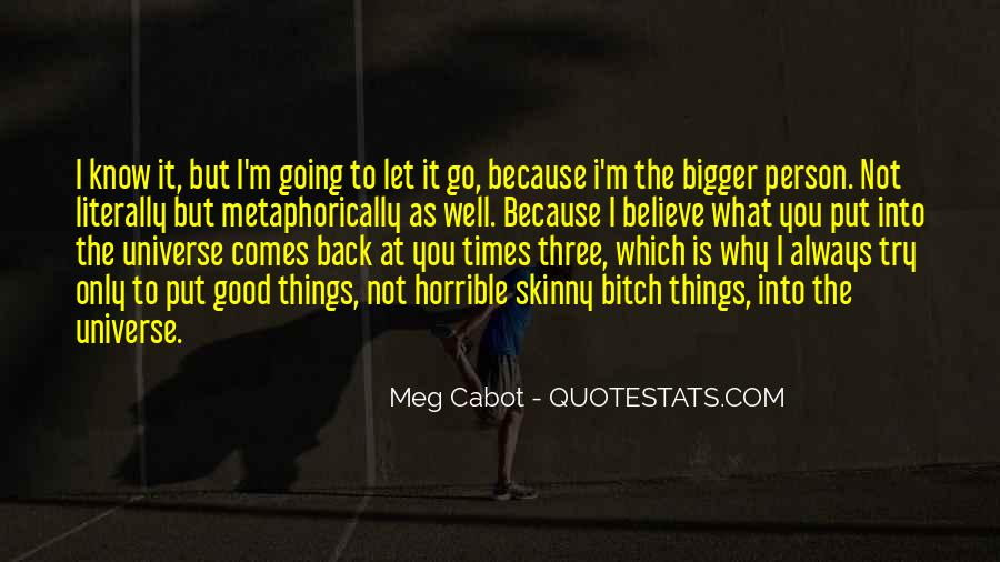 Good Let Go Quotes #538323