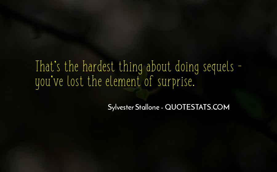 Quotes About The Element Of Surprise #1017282