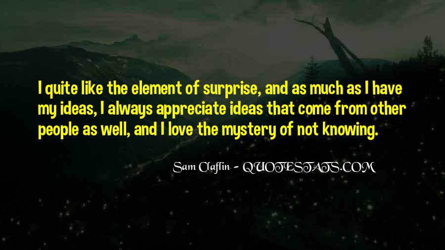 Quotes About The Element Of Surprise #1430900