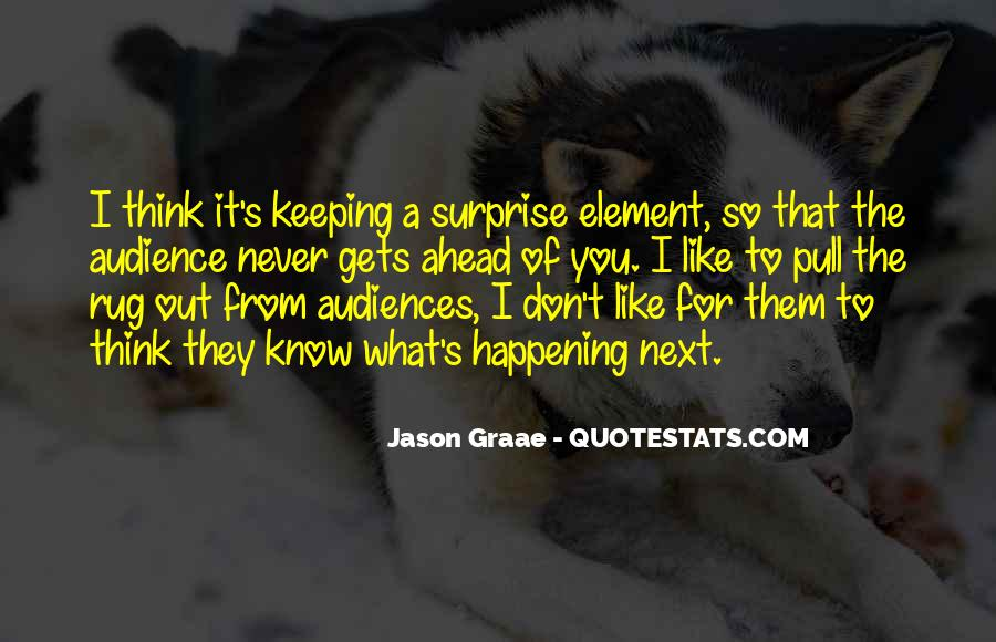 Quotes About The Element Of Surprise #1602222