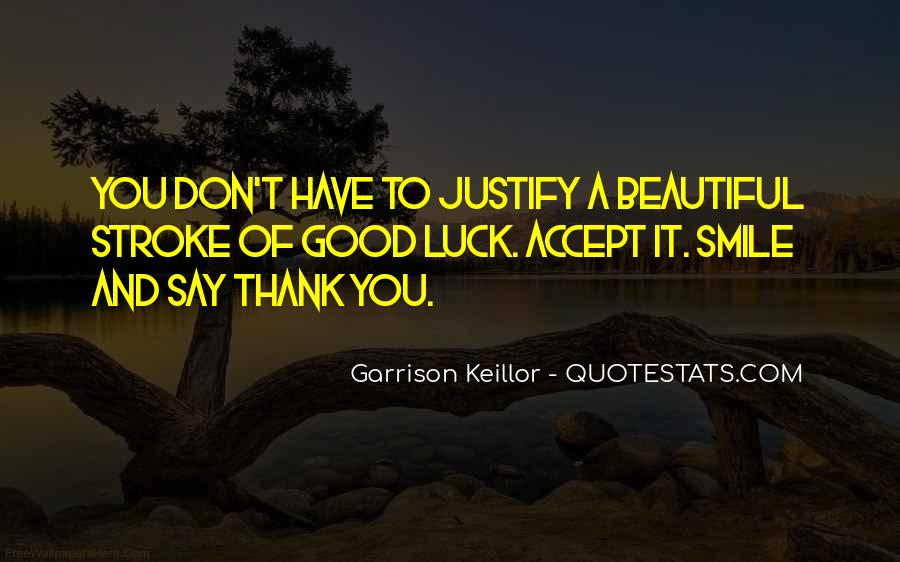 Good Luck Thank You Quotes #152918