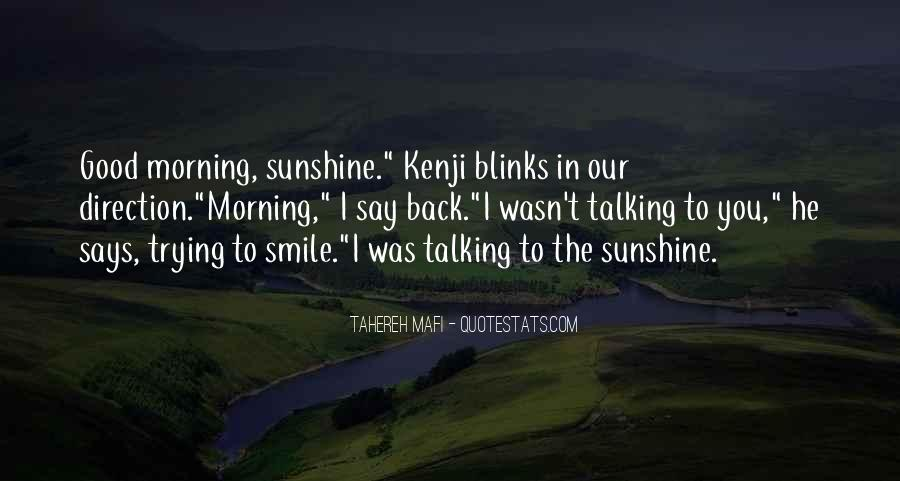 Good Morning And Smile Quotes #1496024