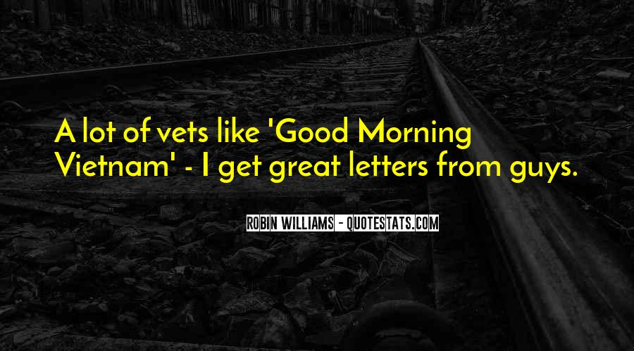 Good Morning Great Quotes #1182963