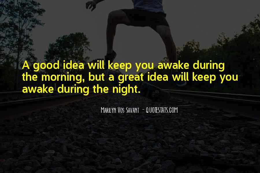 Good Morning Great Quotes #309695
