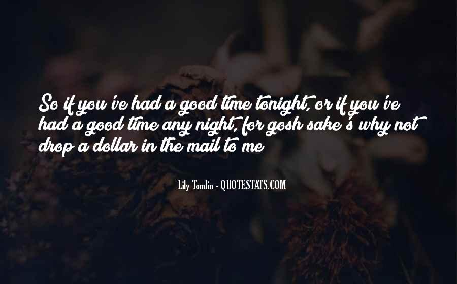 Good Night Time Quotes #1543189