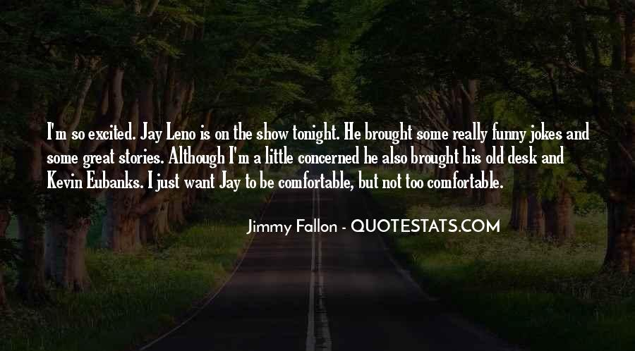 Quotes About Funny Tonight #1002466