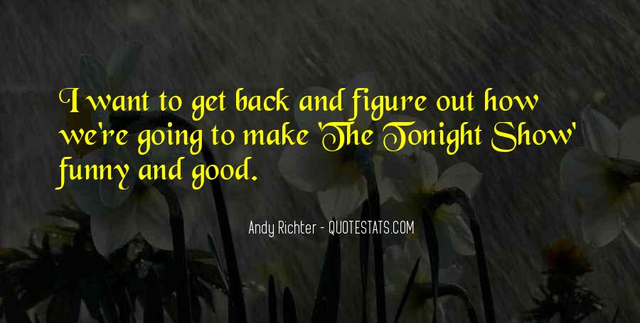 Quotes About Funny Tonight #1236761