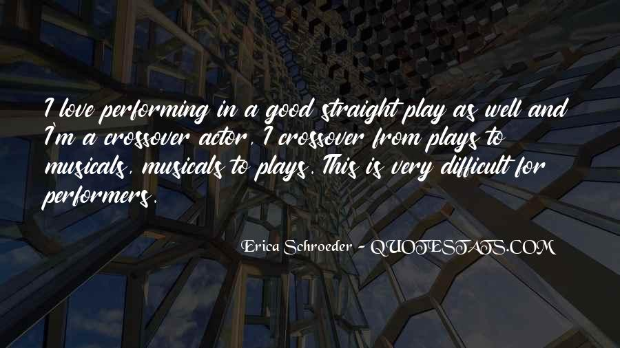 Good Performers Quotes #1310355