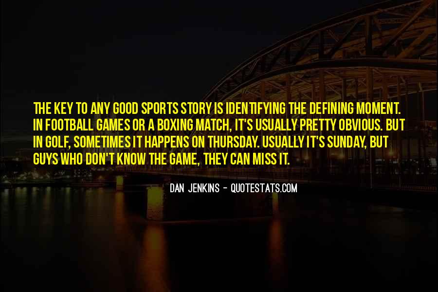 Good Sports T-shirt Quotes #1140264