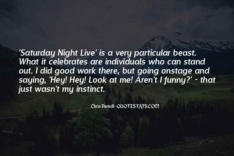 Good Stand Out Quotes #1269609
