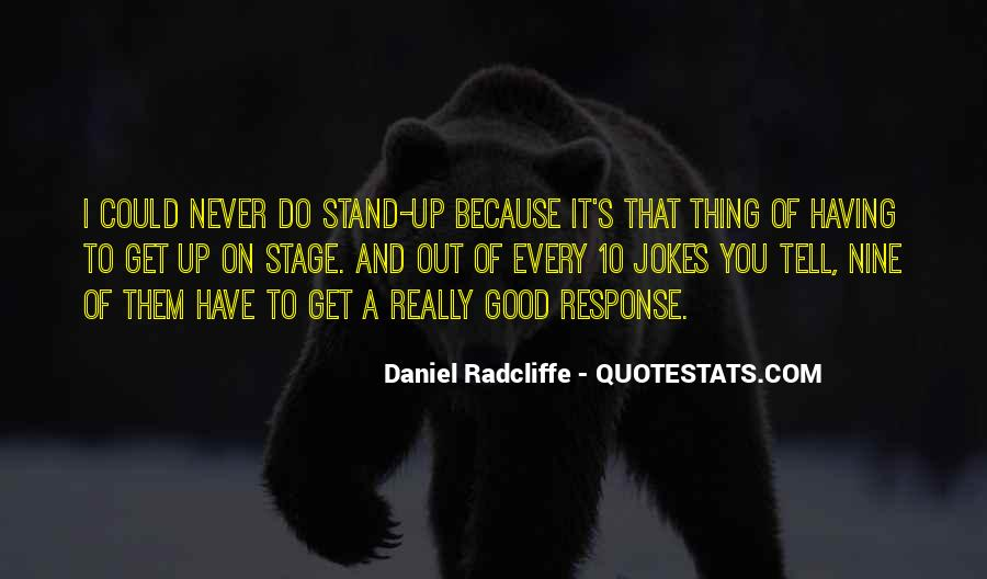 Good Stand Out Quotes #1759394