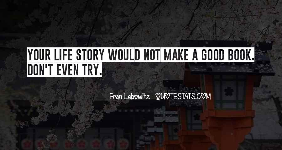 Good Story Book Quotes #1436891