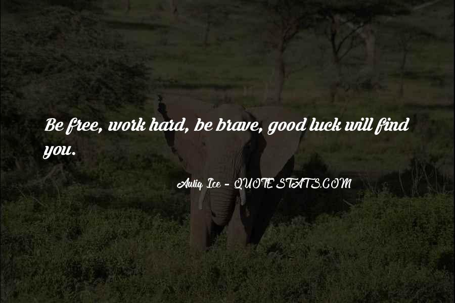 Good Things Are Hard To Find Quotes #275488