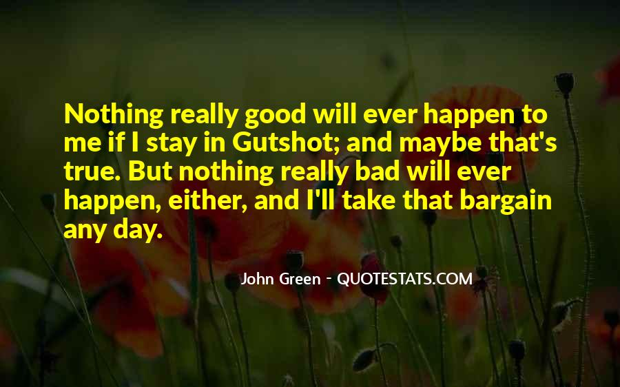 Good To Bad Day Quotes #103615