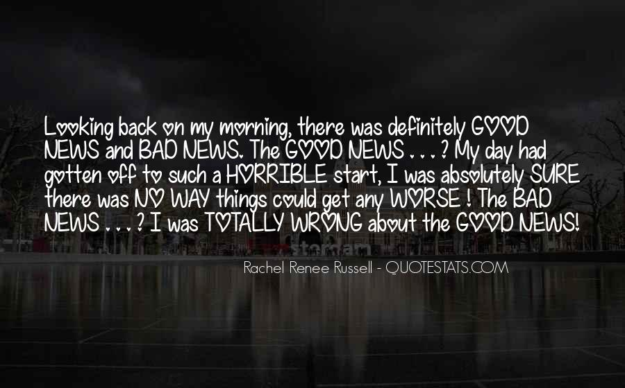 Good To Bad Day Quotes #1186354