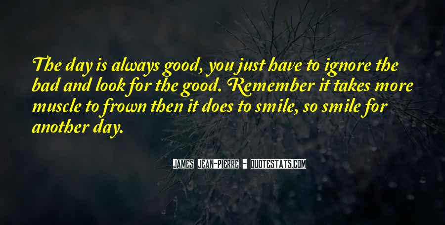 Good To Bad Day Quotes #1232813