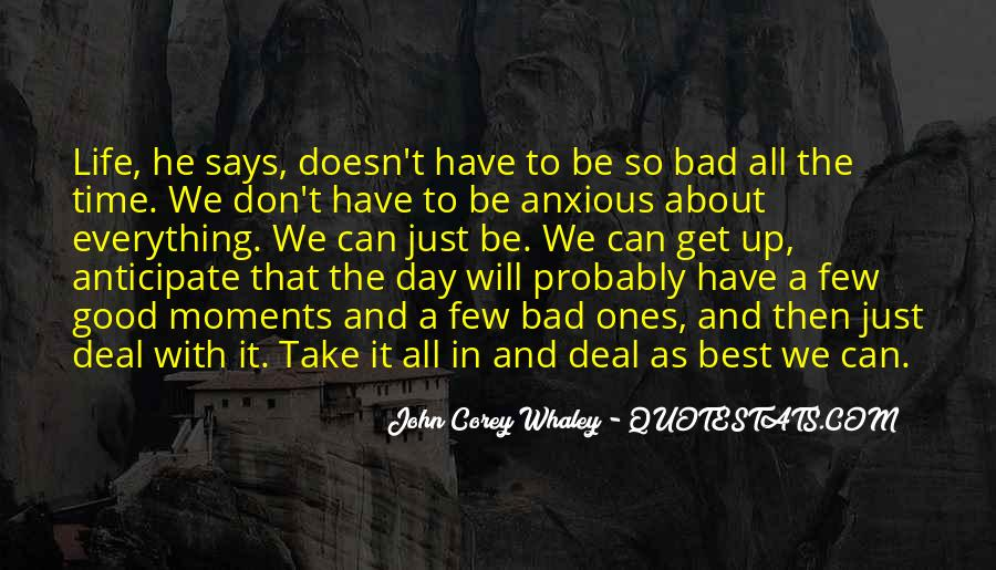 Good To Bad Day Quotes #1345083
