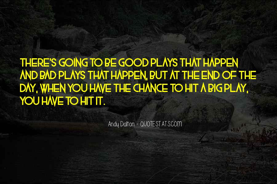 Good To Bad Day Quotes #1416633