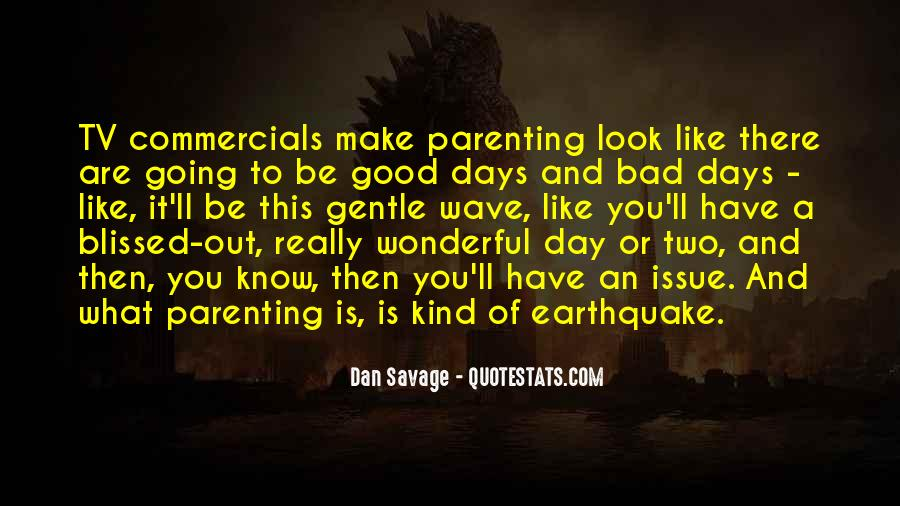Good To Bad Day Quotes #286261