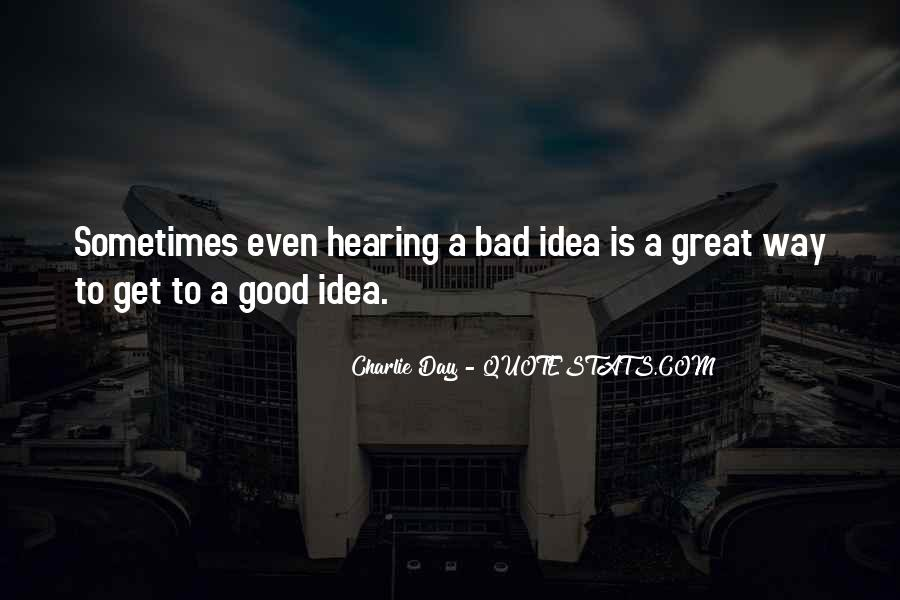 Good To Bad Day Quotes #417152