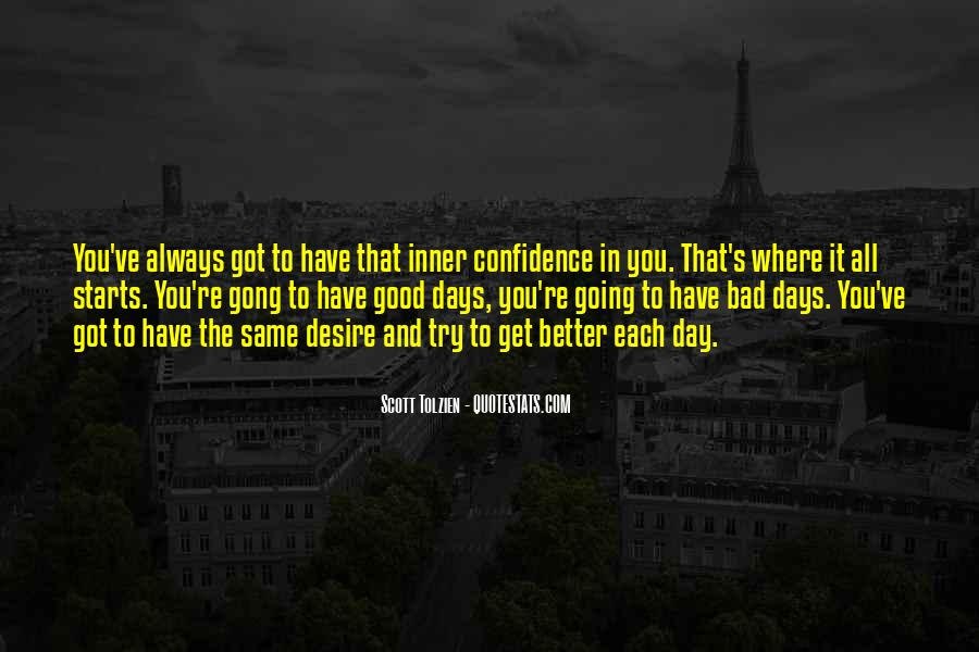 Good To Bad Day Quotes #502337