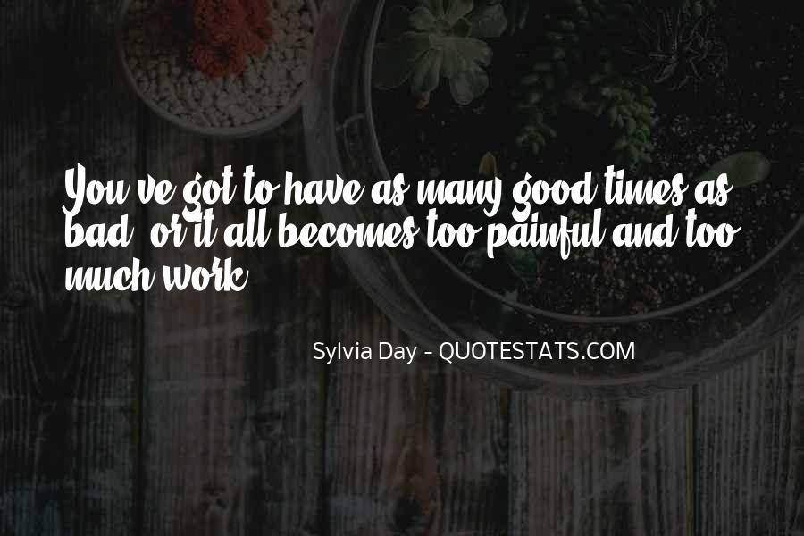 Good To Bad Day Quotes #60036