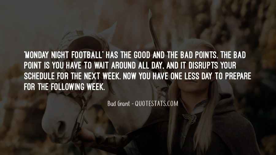 Good To Bad Day Quotes #645744