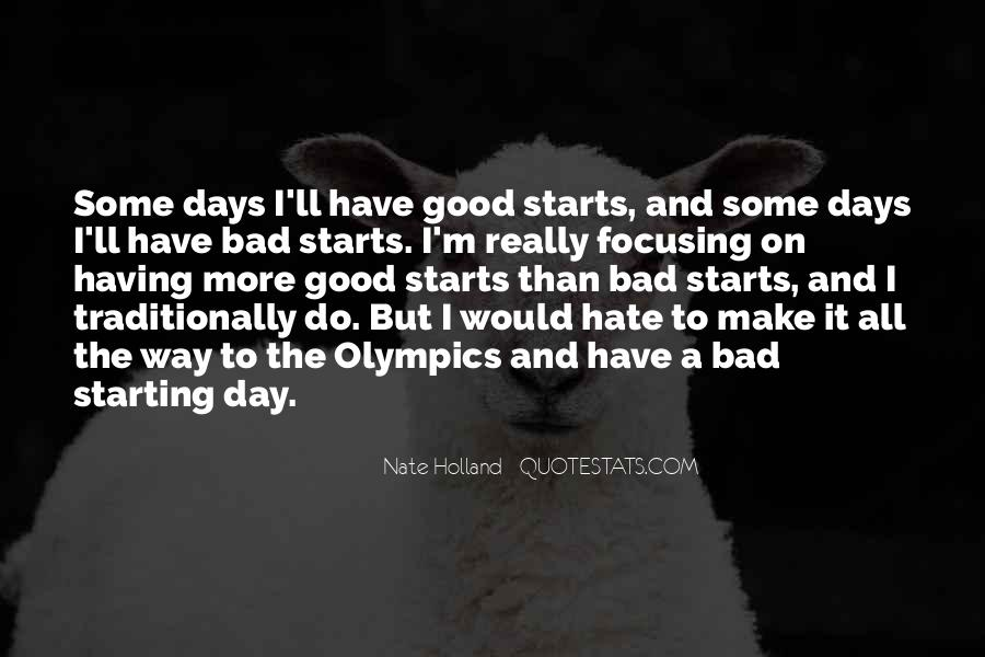 Good To Bad Day Quotes #70192